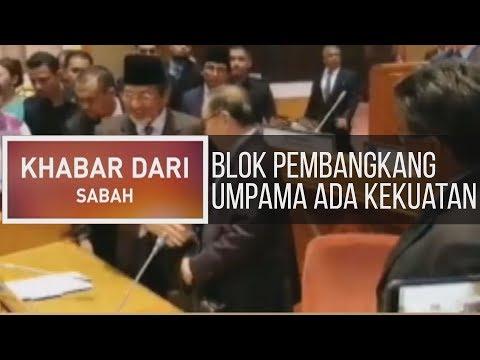 Khabar Dari Sabah: Blok pembangkang umpama ada kekuatan