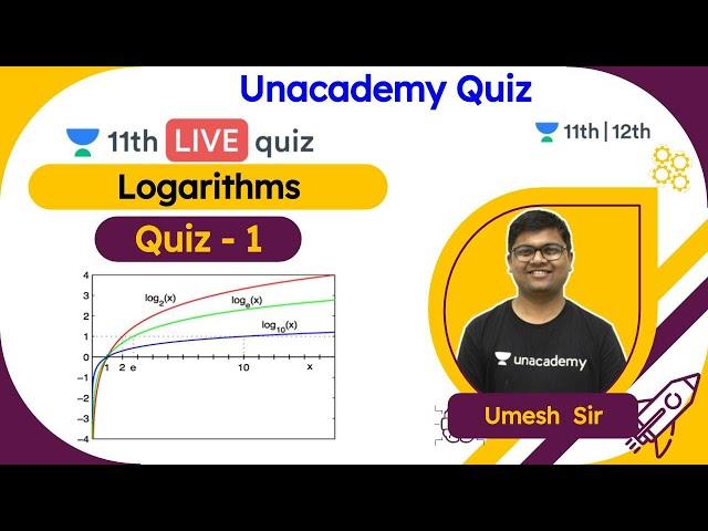 CBSE Class 11: Logarithm - L1 | Quiz | NCERT | Maths | Unacademy Class 11 & 12 | Umesh Garg