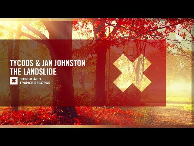 Tycoos & Jan Johnston - The Landslide [Amsterdam Trance] Extended