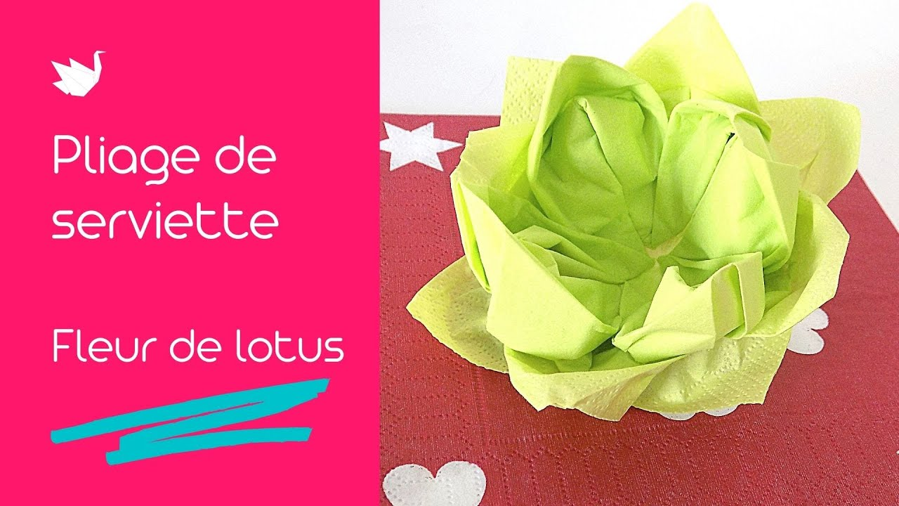 Fleur De Lotus Pliage De Serviette Lotus Facile