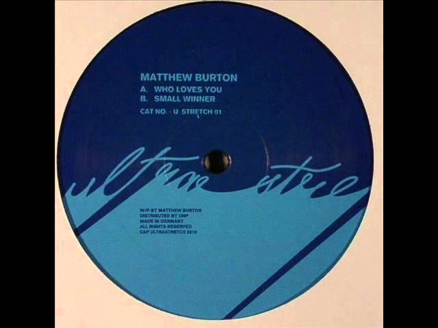 Matthew Burton - Who Loves You