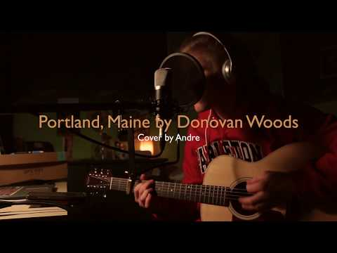 Portland, Maine - Donovan Woods (Cover) by Andre