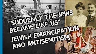The Impact of the Jewish Emancipation on Antisemitism