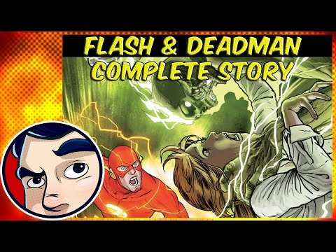 Flash and Deadman Team Up - Complete Story