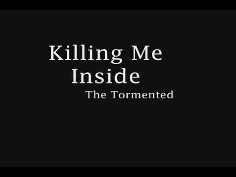 Killing Me Inside - The Tormented Lyrics + Download Link