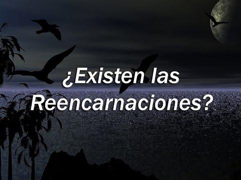 ¿Existen las reencarnaciones?