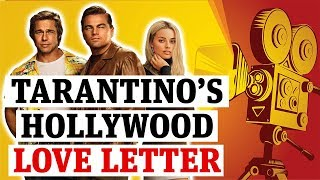 -time-hollywood-review-tarantino-love-letter-golden-age-filmmaking