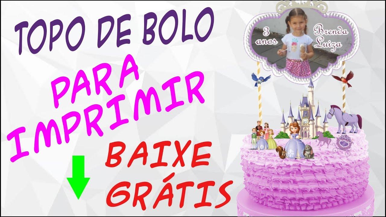 Topo De Bolo Princesa Sofia Personalizados Para Imprimir Youtube