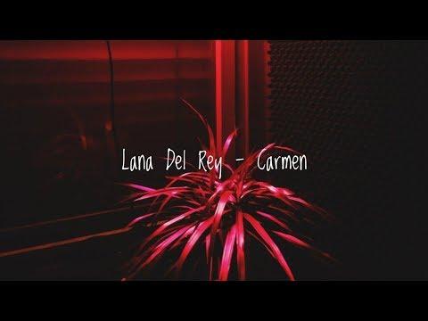 Lana Del Rey - Carmen ( Lyric video || Rus.sub )