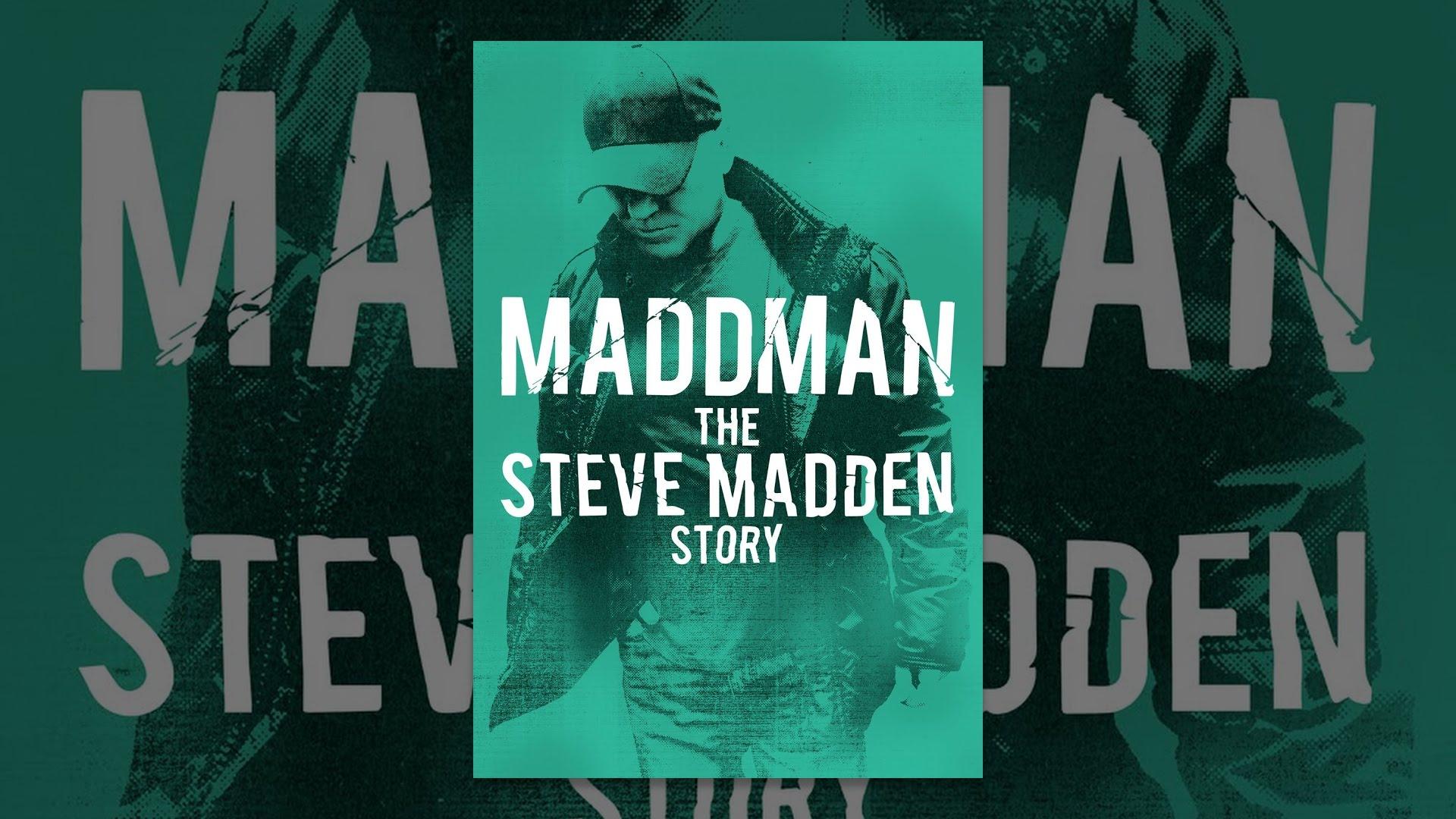 [VIDEO] - Maddman: The Steve Madden Story 2