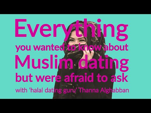 Everything you wanted to know about Muslim dating but were afraid to ask, with Thanna Alghabban