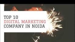 Top 10 Digital Marketing company in Noida, Delhi, NCR, India