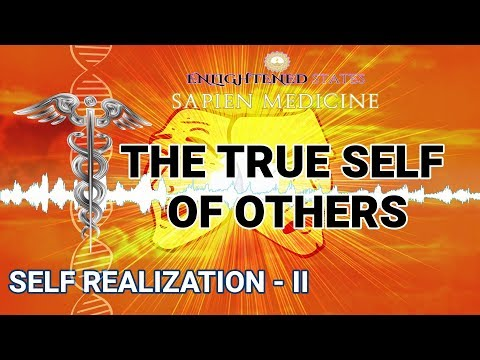 The True Self of Others: Divine Spark (Self Realization Series Pt 2.)