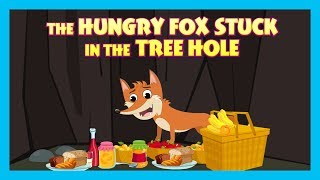 THE HUNGRY FOX STUCK IN THE TREE HOLE | ENGLISH ANIMATED STORIES | TRADITIONAL STORY | T-SERIES