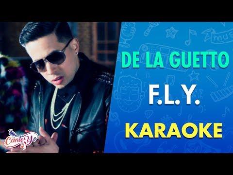 De La Ghetto - F.L.Y. feat. Fetty Wap | Official Video (Karaoke) | Cantoyo