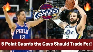 5 Point Guards the Cleveland Cavaliers Should TRADE For Until Isaiah Thomas Returns!