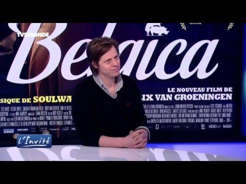 Felix Van Groeningen  Belgica, sexe, drogues et alcool