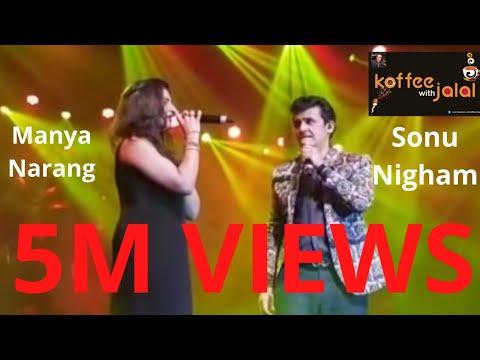 Le Ja Le Ja Bole  Chudiyan  By Sonu Nigham And Manya Narang  LIVE In Concert