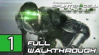 Splinter Cell: Blacklist Walkthrough PART 1 - First 1 Hour Lets Play Gameplay [PS3] TRUE-HD QUALITY