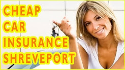 Cheap Car Insurance Companies Shreveport, Louisiana. How To Get Cheap Car Insurance in Shreveport