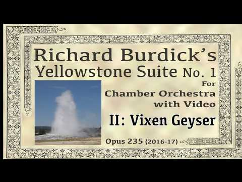 DEMO of Richard Burdick's Yellowstone Suite No. 1: II. Vixen Geyser, Opus 235 No. 2