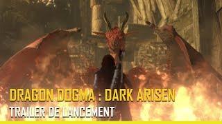 [Dragon's Dogma : Dark Arisen] - Trailer de lancement - PS4, XBOX ONE