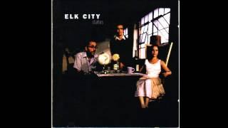 Elk City - California Dreamin