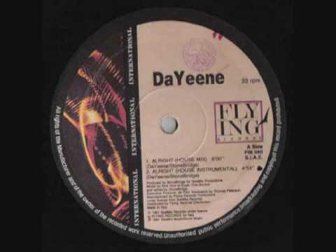Dayeene - Alright (House Mix)