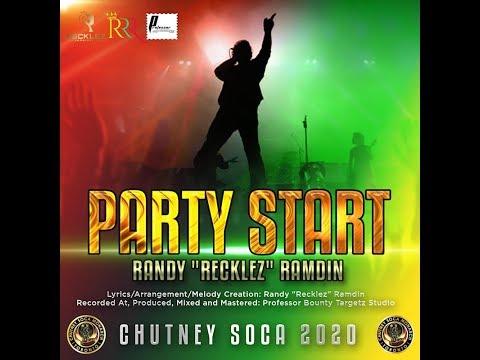 "Party Start (Chutney Soca 2020) - Randy ""Recklez"" Ramdin"