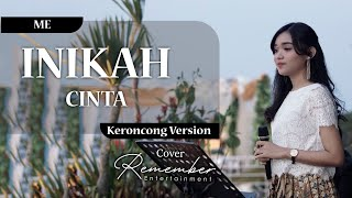 Download Lagu [Keroncong] ME - Inikah Cinta cover Remember Entertainment mp3
