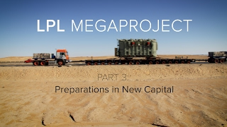 LPL Megaproject - Part 3: Preparations in New Capital