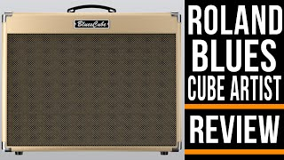 Roland Blues Cube Artist   Guitar Amplifier Review   Michael Casswell