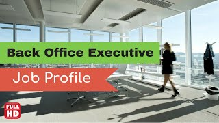 ⏩back office executive job description || Admin assistant 【job profile】