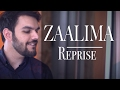 Zaalima (Reprise Cover) | Raees | Avish Sharma ft. Prasanna Suresh