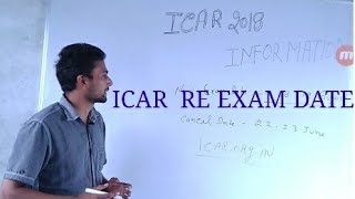 ICAR  reexam date 2018