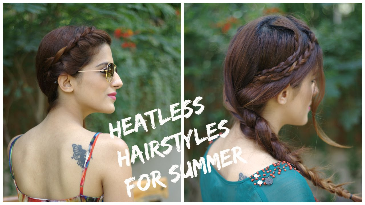 2 Cute + Easy HEATLESS Summer Hairstyles + Ways To Style Them ...