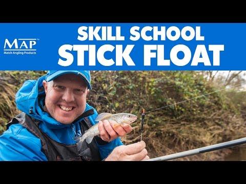 Skill School... Part 17: Stick Float Fishing - Match Fishing