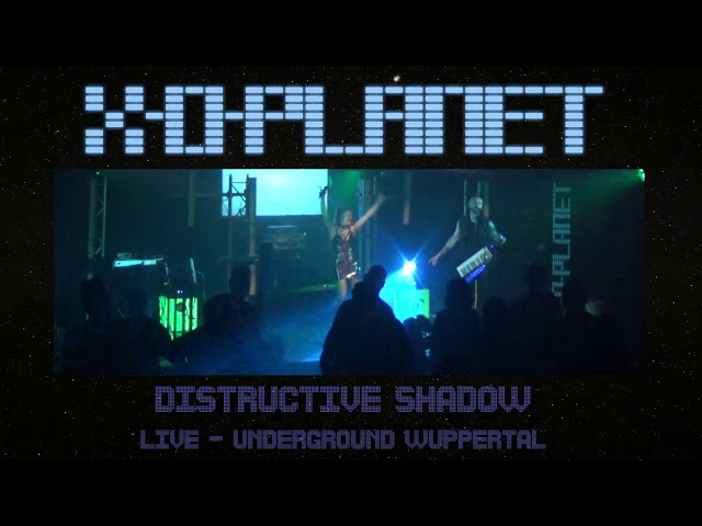 X-O-Planet - Distructive Shadow - Live @ Underground Wuppertal 30.06.2018