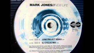 Mark Jones - New Life (Junk Project Remix)