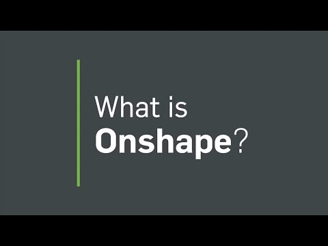 Onshape overview