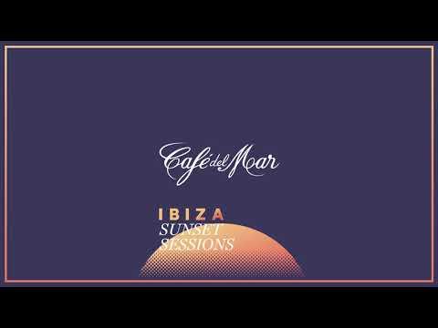 Café del Mar - Ibiza Sunset Sessions #1