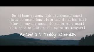 Anabella x Teddy Salendah Kita Yang Salah Official music lyric Beat UNG