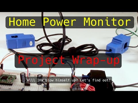 Home Energy Monitor Project: Project Wrap-up (Finale)
