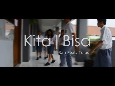 Kita Bisa - Ran feat. Tulus (Music Video Cover) | SMAK IPEKA Tomang