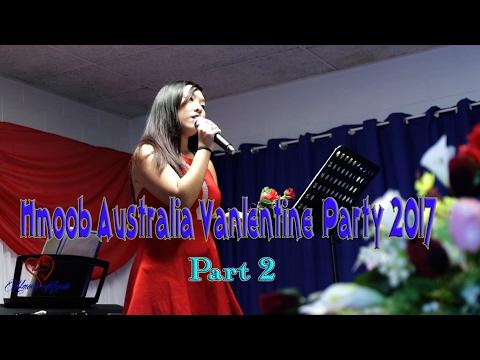 Hmong Australia - Vanlentine Party 2017 ( Part 2)