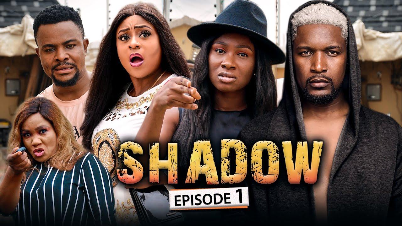 Download SHADOW EPISODE 1 (New Movie) Wole Ojo/Sonia/Queen/Darlington 2021 Trending Nigerian Nollywood Movie