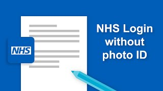 NHS App - NHS Login without using Photo ID
