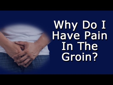 Why Do I Have Pain In The Groin?