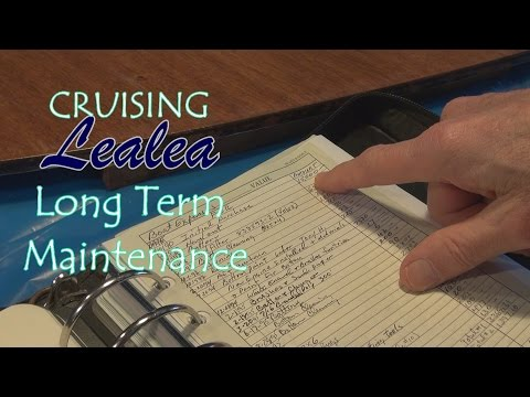 Cruising Lealea: Long Term Maintenance