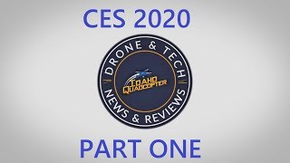 CES 2020 My 1st Day On The Show Floor (Part 1)